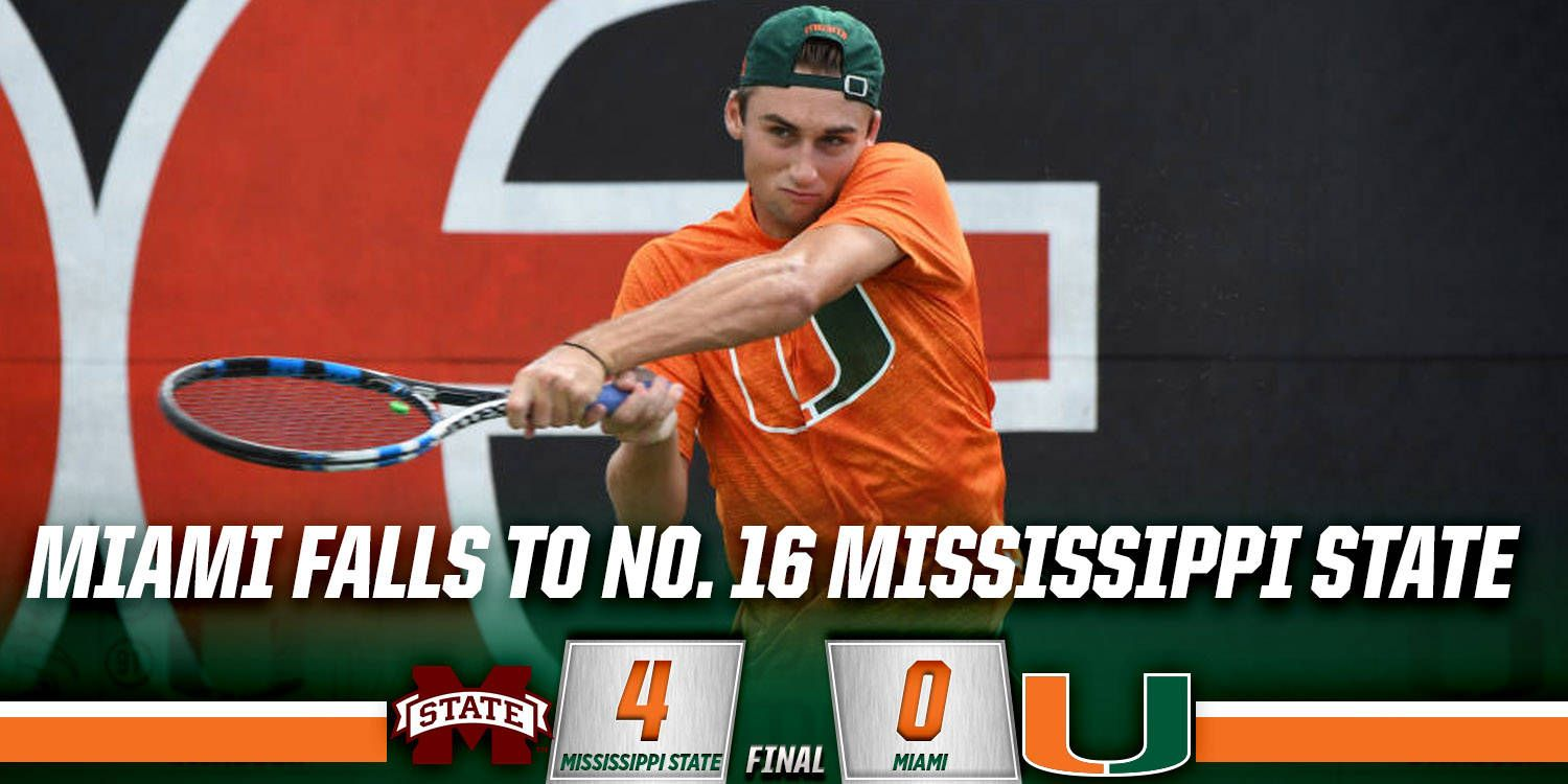 @CanesMensTennis Falls to Mississippi State